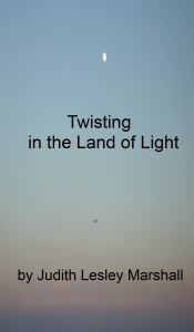 Fantasy Poetry Story 'Twisting in the Land of Light.'